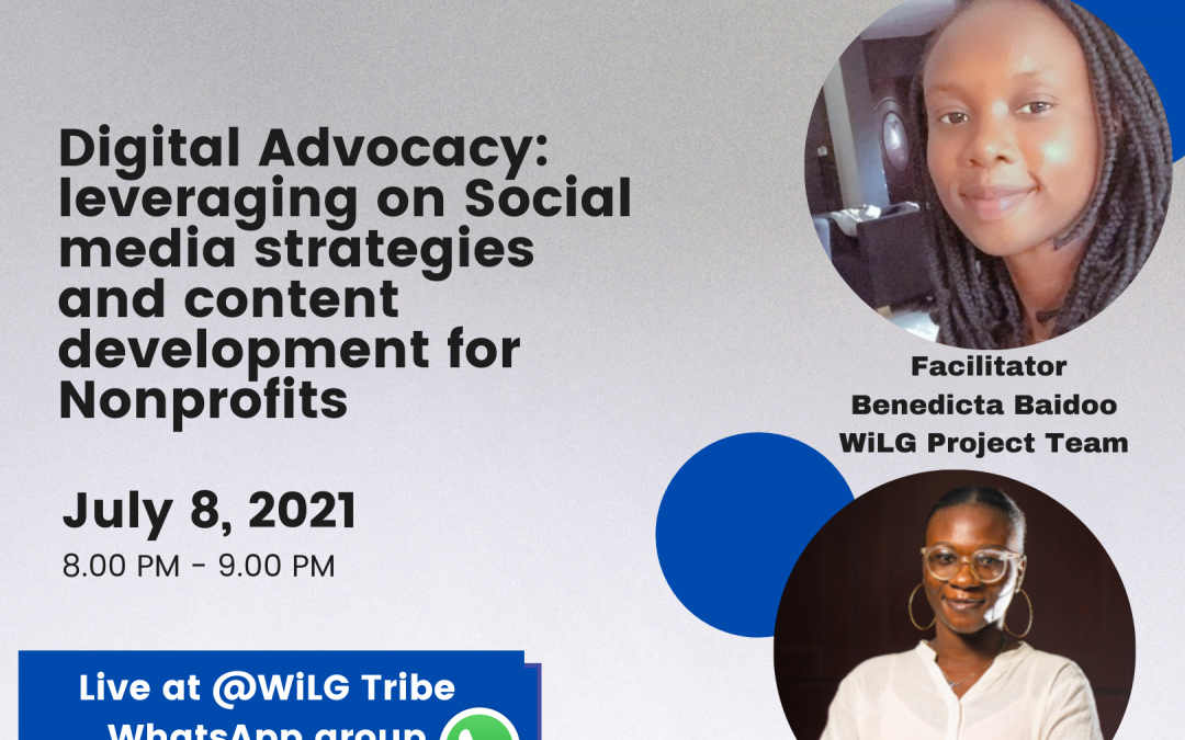 WiLG Academy inhouse training on Digital Advocacy: leveraging on Social media strategies and content development for Nonprofits